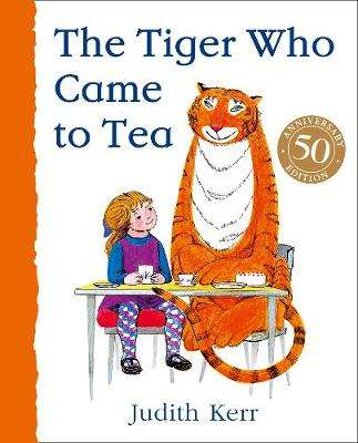 Cover of The Tiger Who Came to Tea - Judith Kerr - 9780008280581