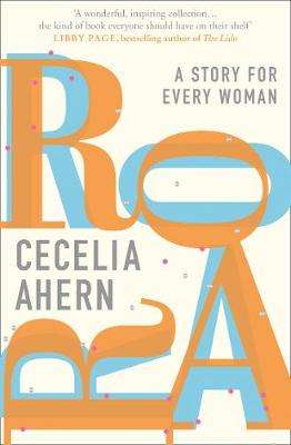 Cover of Roar - Cecelia Ahern - 9780008283537