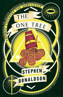 Cover of The One Tree (The Second Chronicles of Thomas Covenant, Book 2) - Stephen Donaldson - 9780008287436