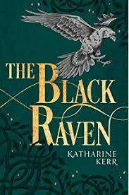 Cover of The Black Raven (The Dragon Mage, Book 2) - Katharine Kerr - 9780008287542