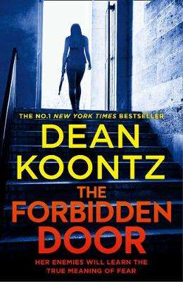 Cover of The Forbidden Door (Jane Hawk Thriller, Book 4) - Dean Koontz - 9780008291457