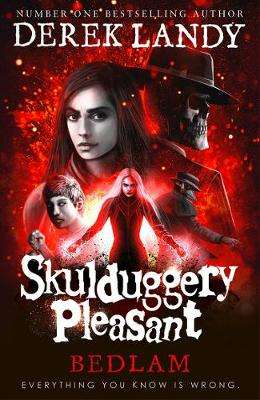 Cover of Bedlam (Skulduggery Pleasant, Book 12) - Derek Landy - 9780008293666
