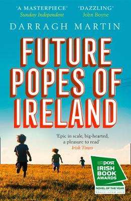 Cover of Future Popes of Ireland - Darragh Martin - 9780008295431