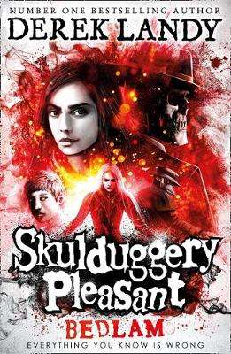 Cover of Bedlam (Skulduggery Pleasant, Book 12) - Derek Landy - 9780008295684