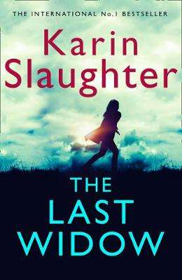 Cover of The Last Widow - Karin Slaughter - 9780008303396