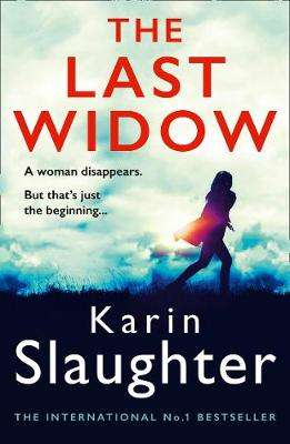 Cover of The Last Widow (Will Trent Series, Book 9) - Karin Slaughter - 9780008303426
