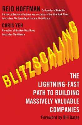 Cover of Blitzscaling: The Lightning-Fast Path to Building Massively Valuable Companies - Reid Hoffman - 9780008303631