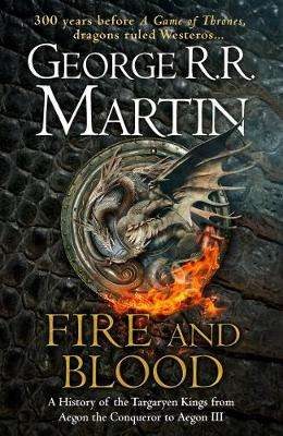 Cover of Fire and Blood - George R. R. Martin - 9780008307738