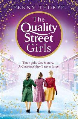Cover of The Quality Street Girls - Penny Thorpe - 9780008307790