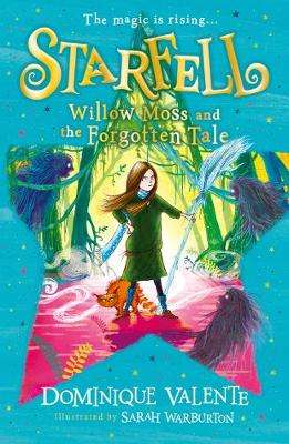 Cover of Starfell: Willow Moss and the Forgotten Tale (Starfell, Book 2) - Dominique Valente - 9780008308445