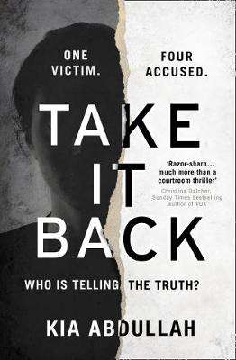 Cover of Take It Back - Kia Abdullah - 9780008314682