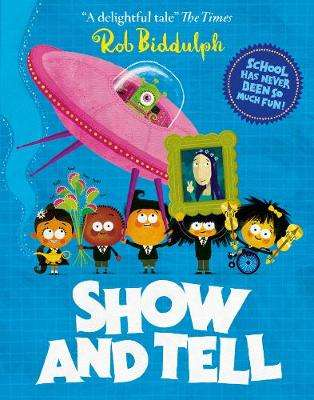 Cover of Show and Tell - Rob Biddulph - 9780008318031