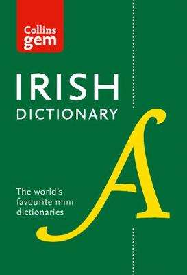 Cover of Collins Irish Gem Dictionary 5th edition - Collins Dictionaries - 9780008320034