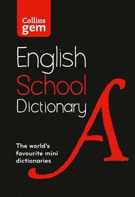 Cover of Collins Gem School Dictionary 6th edition - Collins Dictionaries - 9780008321178