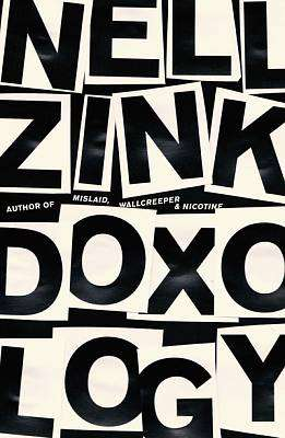 Cover of Doxology - Nell Zink - 9780008323486