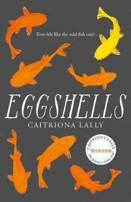 Cover of Eggshells - Caitriona Lally - 9780008324407