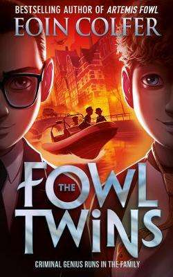 Cover of Fowl Twins - Eoin Colfer - 9780008324810