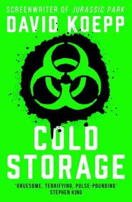 Cover of Cold Storage - David Koepp - 9780008334543