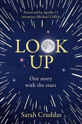 Cover of Look Up: Our story with the stars - Sarah Cruddas - 9780008358280
