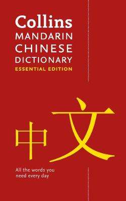 Cover of Collins Mandarin Chinese Essential Dictionary - Collins Dictionaries - 9780008359850