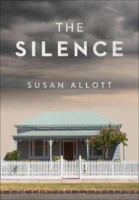 Cover of The Silence - Susan Allott - 9780008361310