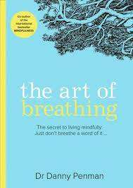 Cover of The Art of Breathing - Danny Penman - 9780008361747