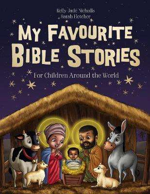 Cover of My Favourite Bible Stories - Kelly-Jade Nicholls - 9780008365424