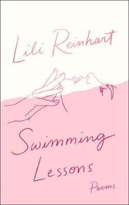 Cover of Swimming Lessons: Poems - Lili Reinhart - 9780008365677
