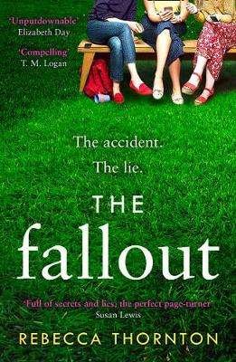 Cover of The Fallout - Rebecca Thornton - 9780008373122