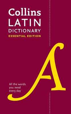 Cover of Collins Latin Essential Dictionary - Collins Dictionaries - 9780008377380