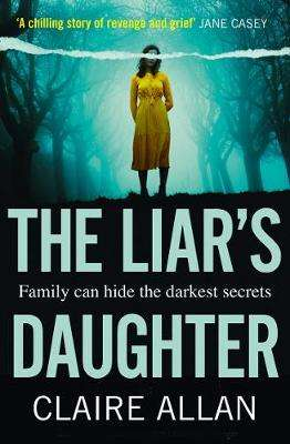 Cover of The Liar's Daughter - Claire Allan - 9780008378356
