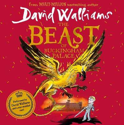 Cover of The Beast of Buckingham Palace - David Walliams - 9780008385682
