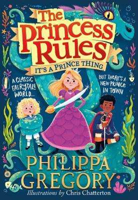 Cover of It's a Prince Thing (The Princess Rules) - Philippa Gregory - 9780008403256
