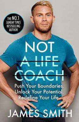 Cover of Not a Life Coach - James Smith - 9780008404840