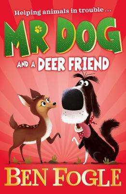 Cover of Mr Dog and a Deer Friend (Mr Dog) - Steve Cole - 9780008408268