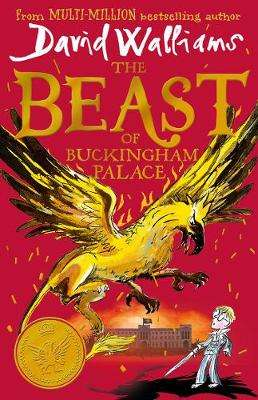 Cover of The Beast of Buckingham Palace - David Walliams - 9780008438708