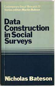 Cover of Data Construction in Social Surveys - Nicholas Bateson - 9780043120224