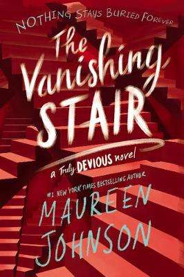 Cover of The Vanishing Stair - Maureen Johnson - 9780062338099