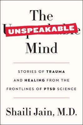 Cover of The Unspeakable Mind - Shaili Jain - 9780062469076