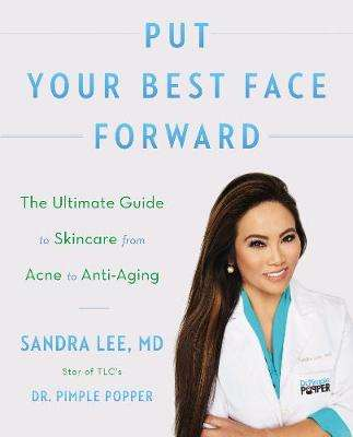 Cover of Put Your Best Face Forward - Sandra Lee - 9780062872296