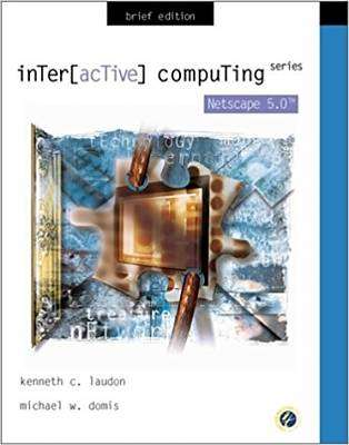 Cover of INTERACTIVE COMPUTING NETSCAPE 6 - Kenneth Laudon & Rosen - 9780071180504