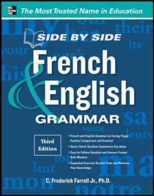 Cover of Side By Side French And English Grammar - C. Frederick Farrell Jr. - 9780071788595