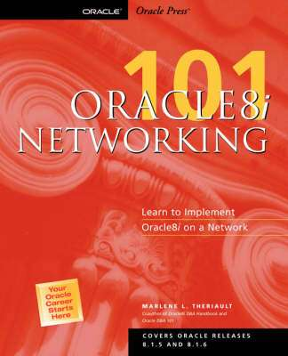 Cover of ORACLE8I NETWORKING 110 - Marlene Theriault - 9780072125177