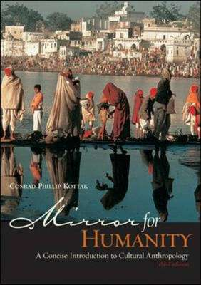 Cover of MIRROR FOR HUMANITY - A CONCISE INTRODUCTION TO CULTURAL ANTHROPLOGY - Conrad Philip Kottak - 9780072485370