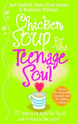 Cover of Chicken Soup For The Teenage Soul - Jack Canfield - 9780091826406
