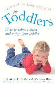 Cover of SECRETS OF THE BABY WHISPERER FOR TODDLERS - Tracy Hogg - 9780091884598