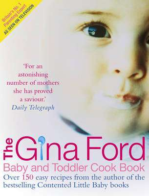 Cover of GINA FORD BABY AND TODDLER COOK BOOK - Gina Ford - 9780091906344