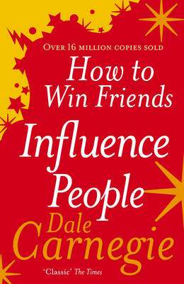 Cover of How To Win Friends and Influence People - Dale Carnegie - 9780091906818