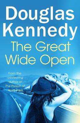 Cover of The Great Wide Open - Douglas Kennedy - 9780091953737