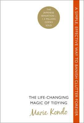 Cover of The Life-changing Magic of Tidying - Marie Kondo - 9780091955106